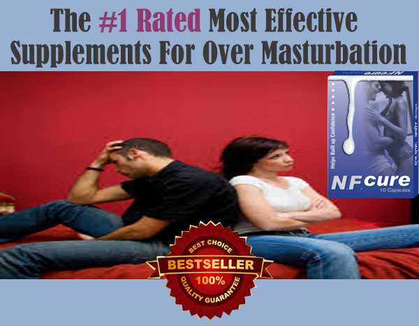 Excesive masturbation treatments